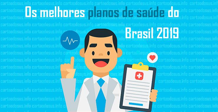 Melhores Plano de Saúde do Brasil 2019